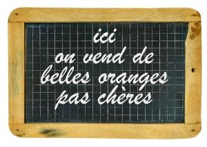 Ardoise-avec---ici-on-vend-de-belles-oranges-pas-cheres---