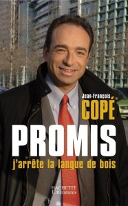 Livre Jean Francois Cope Promis demain j arrete la langue de bois